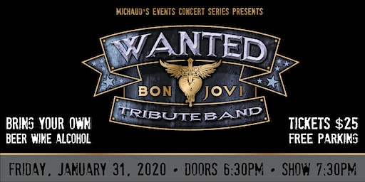 Michaud's Concert Series presents - WANTED: The Bon Jovi Tribute Band