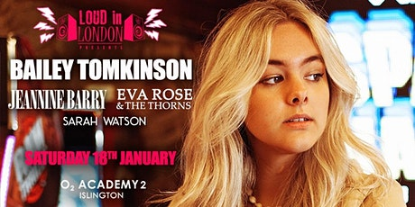 Bailey Tomkinson - Loud in London Presents tickets