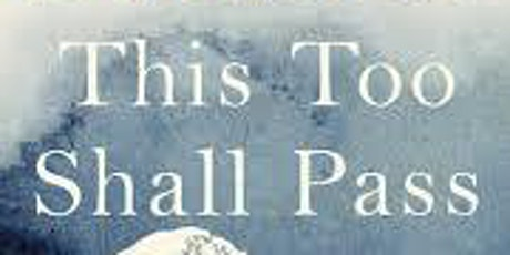 This Too Shall Pass: Stories of Change, Crisis and New Beginnings tickets