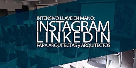 Arquitectas / Arquitectos: INTENSIVO LLAVE EN MANO:INSTAGRAM & LINKEDIN entradas