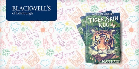 Saturday Storytime: Tiger Skin Rug with Joan Haig tickets