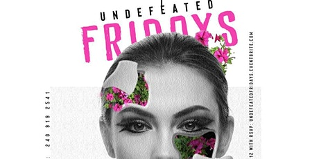 UNDEFEATED: The Undefeated Friday Night Experience in DC tickets