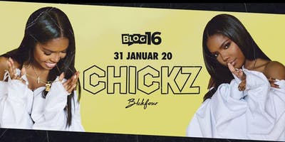 CHICKZ // FIRST EDITION // 31. Januar 2020