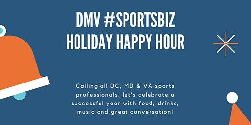 DMV #SportsBiz Holiday Happy Hour