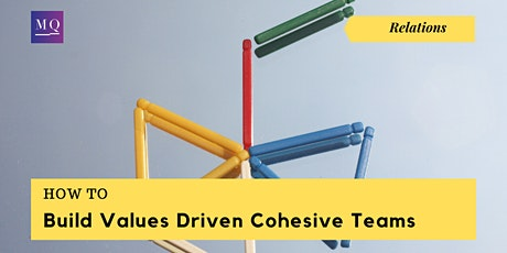 Workshop: How to Build Values Driven Cohesive Teams Tickets