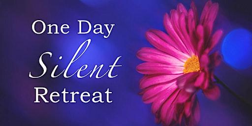 Silent Day Retreat - Sunday February 23 rd 2020