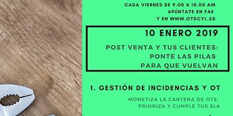 POST VENTA Y TUS CLIENTES: PONTE LAS PILAS PARA QUE VUELVAN (Burgos) entradas