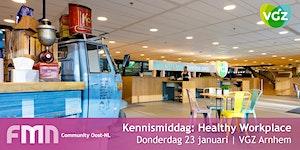 FMN Community Oost: Kennismiddag Healthy Workplace...