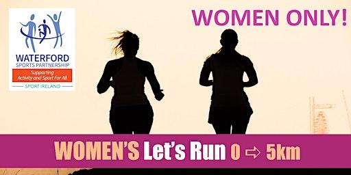 Women's Let's Run 0 - 5km - Waterford - Jan 2020