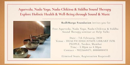 Ayurveda, Nada Yoga, Nada-Chikitsa & Sound Therapy by Advait Danke