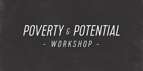 Poverty & Potential Workshop tickets