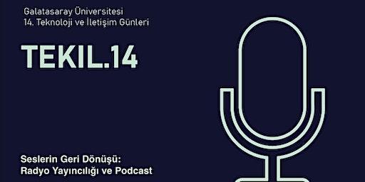 """GSÜ TEKIL14 """"Seslerin Geri Dönüşü: Radyo Yayıncılığı ve Podcast"""""""