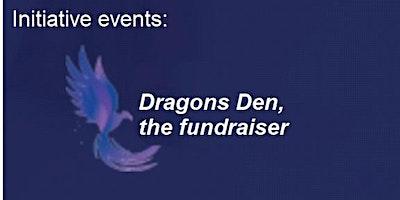 Dragons Den - Fundraiser