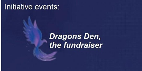 Dragons Den - Fundraiser tickets