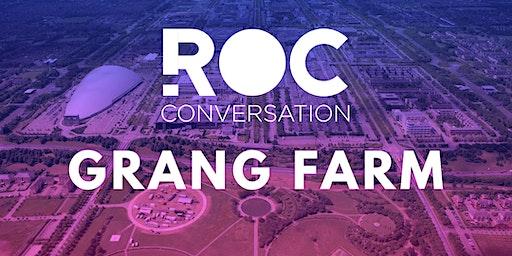 ROC CONVERSATION: GRANGE FARM