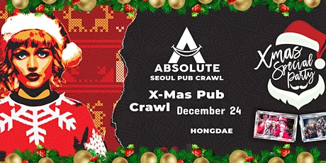 X-Mas Pub Crawl - Seoul Pub Crawl by Absolute tickets