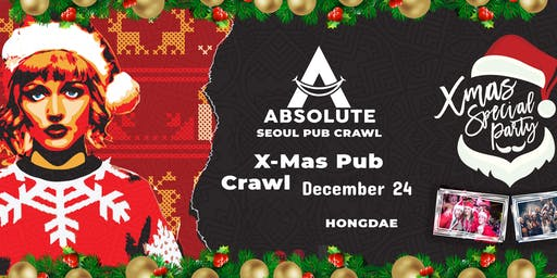 X-Mas Pub Crawl - Seoul Pub Crawl by Absolute