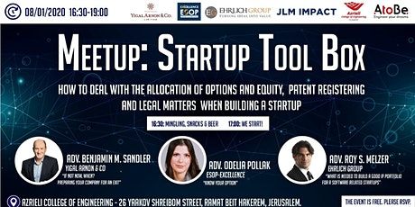 "Meetup: ""Tool Box For Entrepreneurs"": How to deal with the allocation of options and equity, patent registering and legal matters when building a startup. tickets"