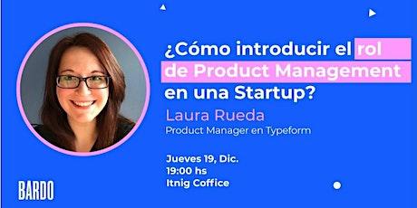 Digital Drivers: Laura Rueda - Product Manager en Typeform entradas