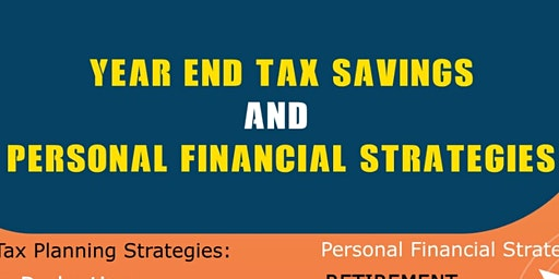 YEAR END TAX PLANNING AND PERSONAL FINANCIAL STRATEGIES