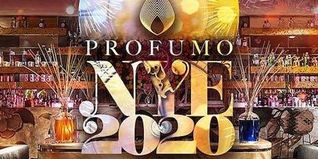 Capodanno 2020 Profumo tickets