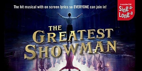 The Greatest Showman Singalong tickets