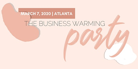 The Business Warming Party tickets