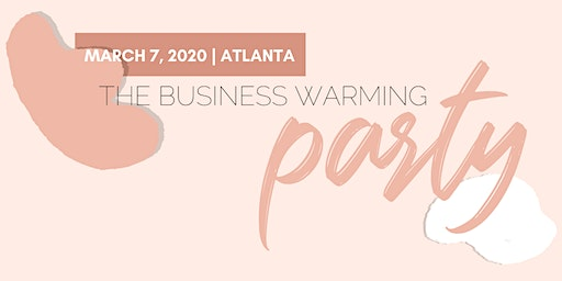 The Business Warming Party