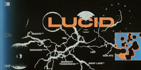 Lucid: Andras, Mary Lake, Midnight Tenderness (LIVE), Senate tickets