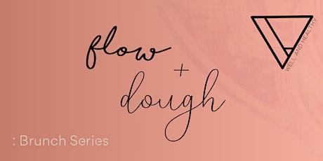 FLOW + DOUGH : BRUNCH SERIES tickets