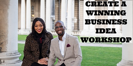 "How to Create a winning business Idea ""I'm Ready"" Become a Business owner tickets"