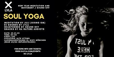LYLA Soul Yoga New Year Meditation and Movement at Alte Utting
