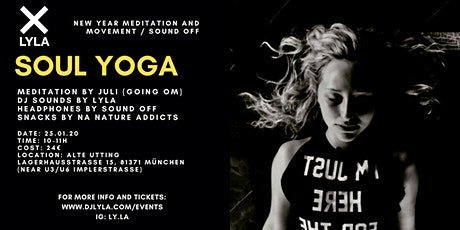 LYLA Soul Yoga New Year Meditation and Movement at Alte Utting Tickets