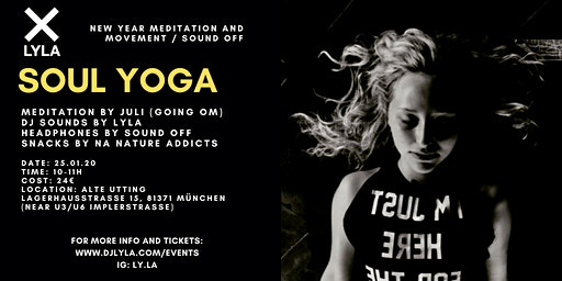 LYLA Soul Yoga New Year Meditation and Movement at Alte Utting