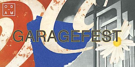 Garagefest x ODAM tickets