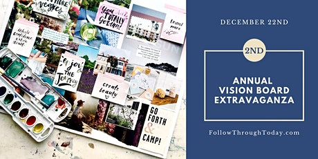 2nd Annual Vision Board Extravaganza! tickets