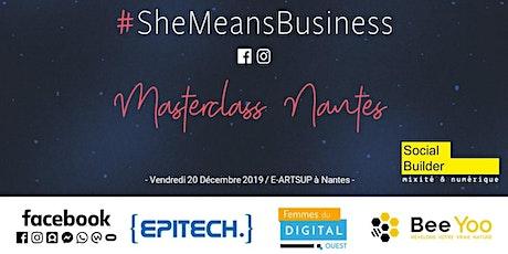 Masterclass #SheMeansBusiness - Nantes billets