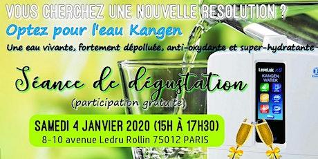 Vous cherchez une nouvelle résolution ? Optez pour l'eau Kangen, une eau pure - Samedi 4 janvier 2020 Paris 15H billets