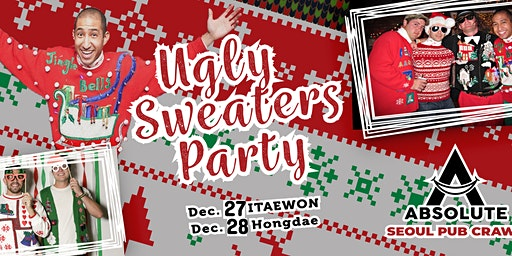 Ugly Sweaters Party - Seoul Pub Crawl by Absolute
