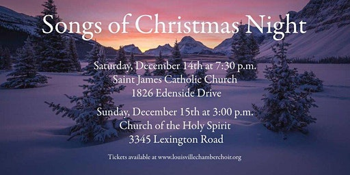 "Louisville Chamber Choir presents ""Songs of Christmas Night"""