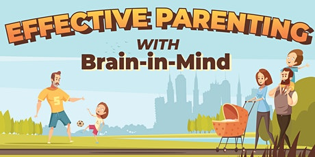 Effective Parents with Brain-in-Mind tickets