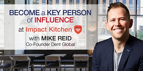 Become a Key Person of Influence In Your Industry tickets