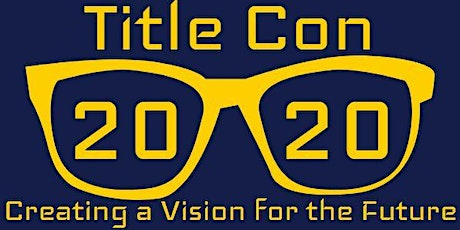 Title Con Pre-Conference Workshops and Conference: April 14-16, 2020 tickets