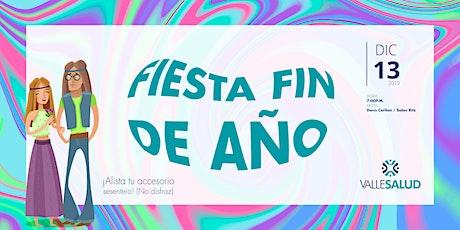FIESTA DE FIN DE AÑO VALLESALUD entradas