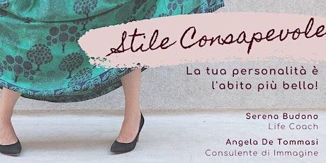 Stile Consapevole - il Workshop al Femminile biglietti