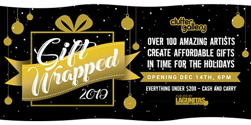 Clutter Gallery Presents: Gift Wrapped 2019