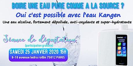 Boire une eau pure comme à la source ? Oui c'est possible avec l'eau Kangen - Samedi 25 janvier 2020 Paris 15H billets