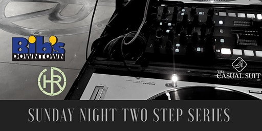 Bib's Downtown Sunday Night Two Step Series