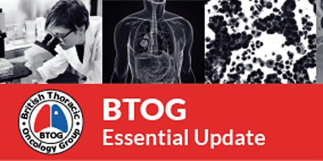 BTOG Optimising Your Lung Cancer Pathway and MDT Essential Update 2020 tickets