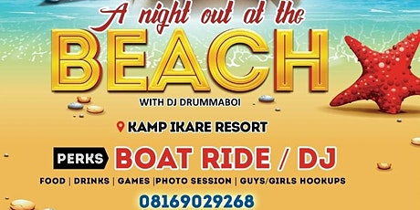A NIGHT OUT AT THE BEACH - KAMP IKAARE tickets
